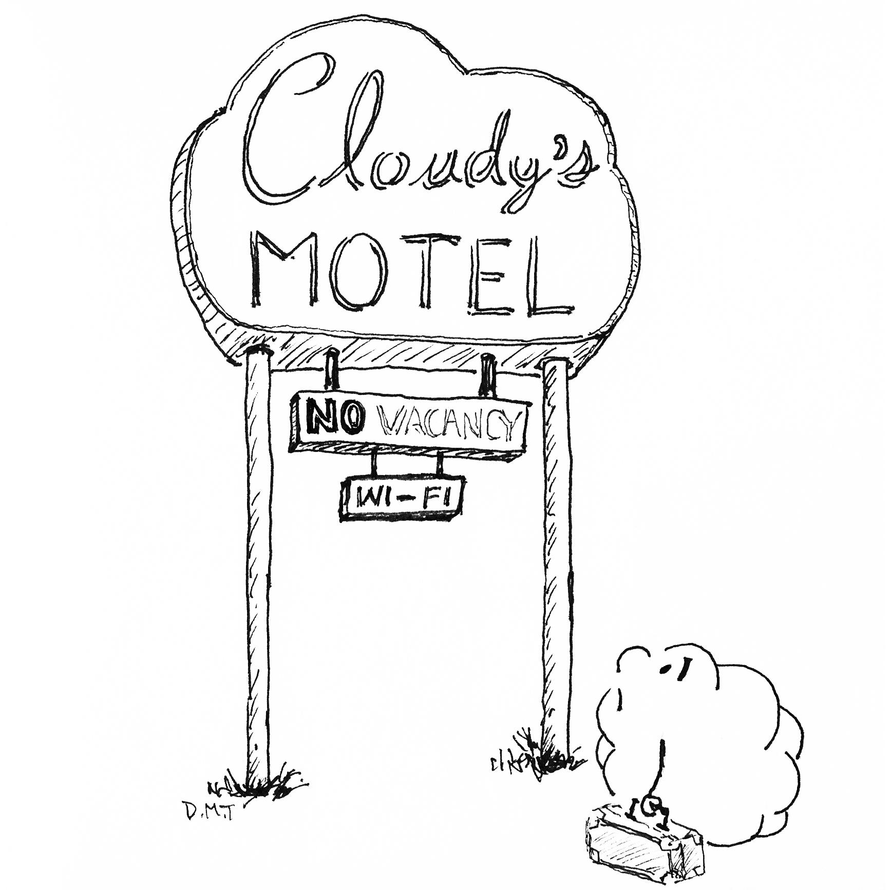"Drawing of a sad cloud looking up at a motel's ""no vacancy"" sign"